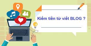 Kiếm tiền online bằng Blog hoặc Website cá nhân