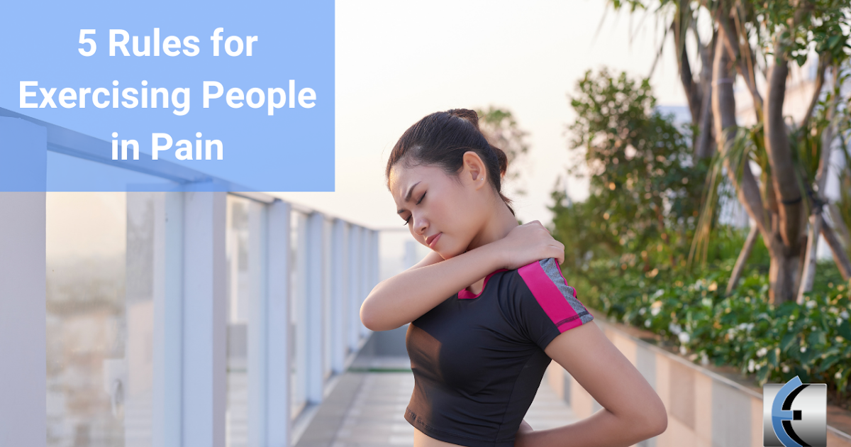 Photo of Top 5 Fridays! 5 Rules For Exercising People With Pain | Modern Manual Therapy Blog