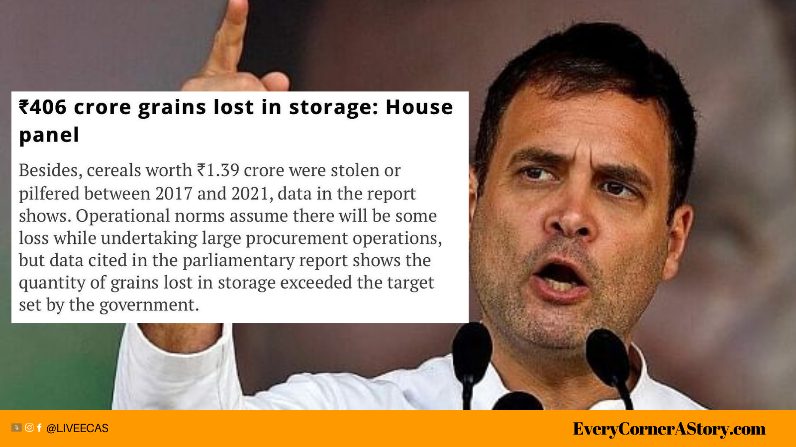 Rahul Gandhi criticises the government for losing Rs 406 crore worth of grains