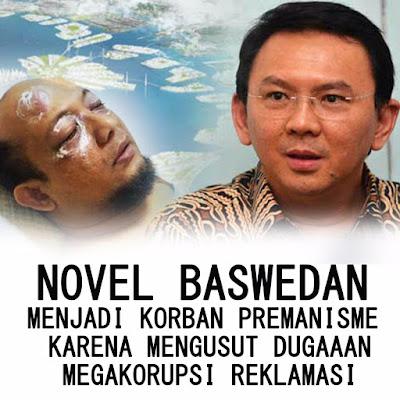 Novel Baswedan Disiram Air Keras, Terkait Reklamasi?