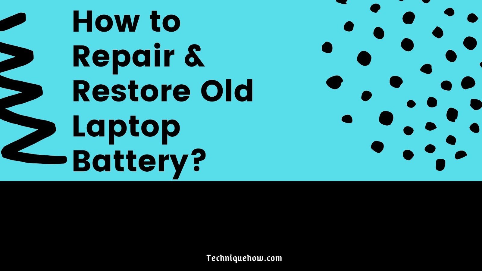 repair old laptop battery