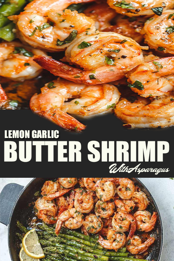 LEMON GARLIC BUTTER SHRIMP WITH ASPARAGUS RECIPES