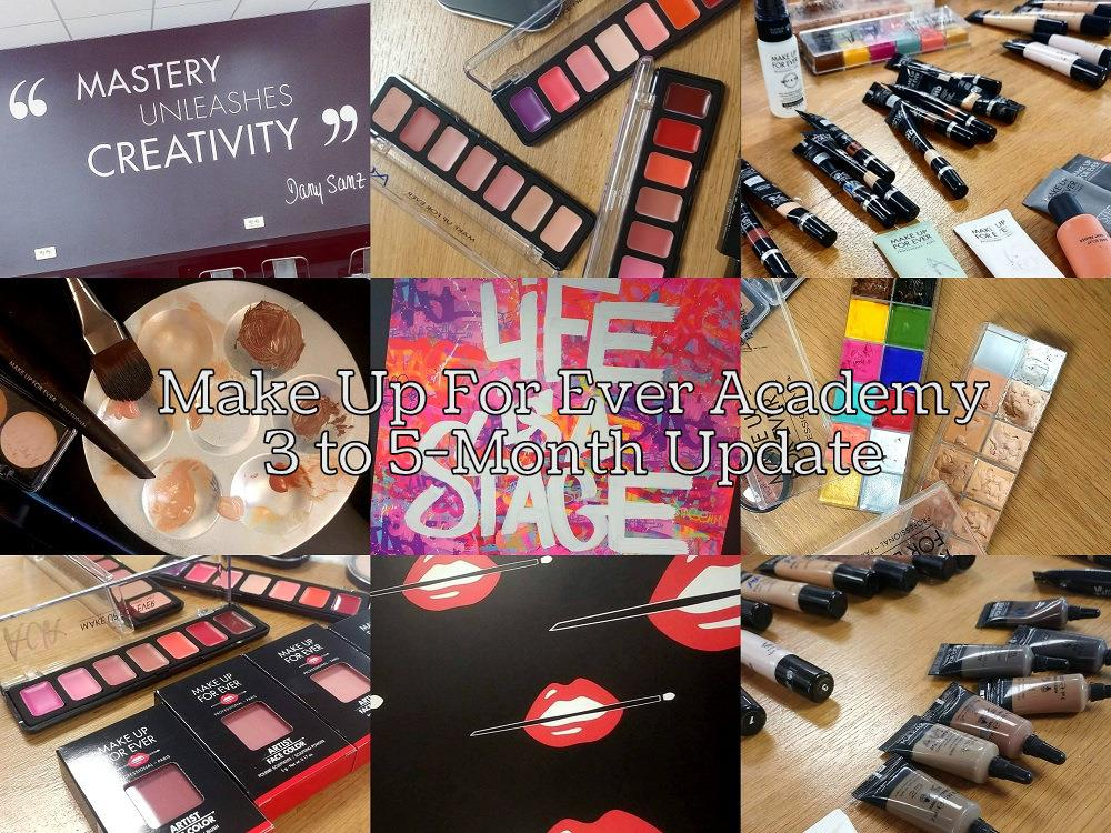 Make Up For Ever Academy | 3-4-5-Month Update - Makeup School Boulogne-Billancourt France - 6 Months Beauty/Fashion Review Avis