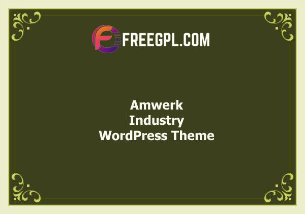 Amwerk - Industry WordPress Theme Free Download