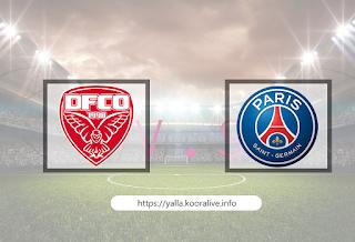 مشاهدة مباراة باريس سان جيرمان ضد ديجون 24-10-2020 بث مباشر في الدوري الفرنسي