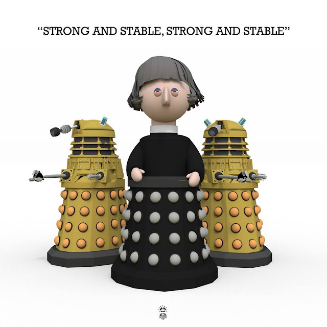 """Strong and Stable  - Theresa May and Daleks"