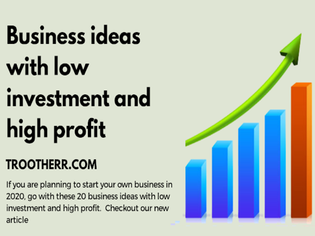 Business ideas in India with low investment and high profit