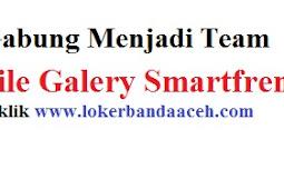 Lowongan Kerja di Smartfren Smile Galery - Walk In Interview Area Banda Aceh