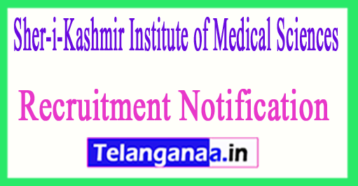 Sher-i-Kashmir Institute of Medical Sciences SKIMS Recruitment