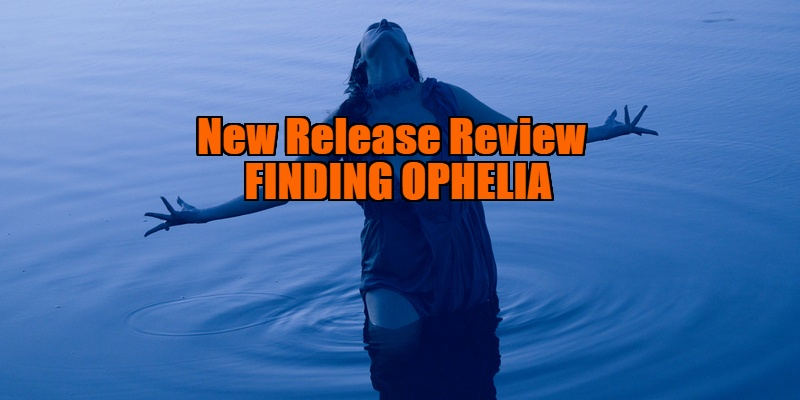 finding ophelia review