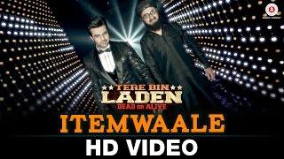 Itemwaale – Tere Bin Laden _ Dead or Alive _ Manish Paul, Pradhuman Singh _ Ram sampat