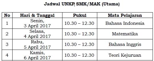 Jadwal UNKP SMK/MAK 2017 (Utama)