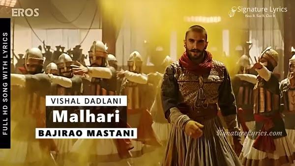 Malhari Lyrics -Vishal Dadlani | Bajirao Mastani