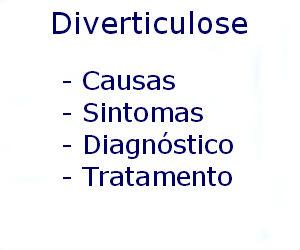 Diverticulose causas sintomas diagnóstico tratamento prevenção riscos complicações