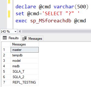 sp_MSforeachdb iterate through all DBs SQL Server 2