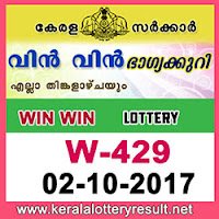 KERALA LOTTERY, kl result yesterday,lottery results, lotteries results, keralalotteries, kerala lottery, keralalotteryresult, kerala lottery result, kerala lottery result live, kerala lottery results, kerala lottery today, kerala lottery result today, kerala lottery results today, today kerala lottery result, kerala lottery result 2-10-2017, Win win lottery results, kerala lottery result today Win win, Win win lottery result, kerala lottery result Win win today, kerala lottery Win win today result, Win win kerala lottery result, WIN WIN LOTTERY W 429 RESULTS 2-10-2017, WIN WIN LOTTERY W 429, live WIN WIN LOTTERY W-429, Win win lottery, kerala lottery today result Win win, WIN WIN LOTTERY W-429, today Win win lottery result, Win win lottery today result, Win win lottery results today, today kerala lottery result Win win, kerala lottery results today Win win, Win win lottery today, today lottery result Win win, Win win lottery result today, kerala lottery result live, kerala lottery bumper result, kerala lottery result yesterday, kerala lottery result today, kerala online lottery results, kerala lottery draw, kerala lottery results, kerala state lottery today, kerala lottare, keralalotteries com kerala lottery result, lottery today, kerala lottery today draw result, kerala lottery online purchase, kerala lottery online buy, buy kerala lottery online