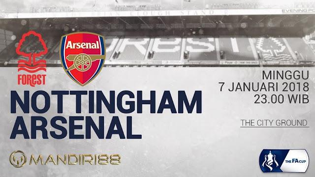 Prediksi Bola : Nottingham Forest Vs Arsenal , Minggu 07 January 2018 Pukul 23.00 WIB