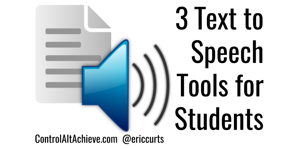 Control Alt Achieve 3 text to speech tools and 5 ways