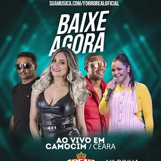Forró Real - Camocim - CE - Novembro - 2019 - Part. Nildinha
