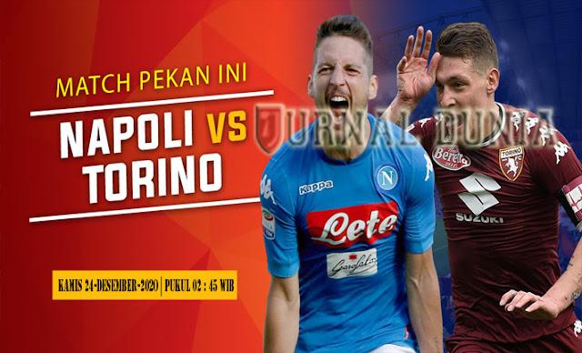 Prediksi Napoli vs Torino, Kamis 24 Desember 2020 Pukul 02.45 WIB @RCTISPORT