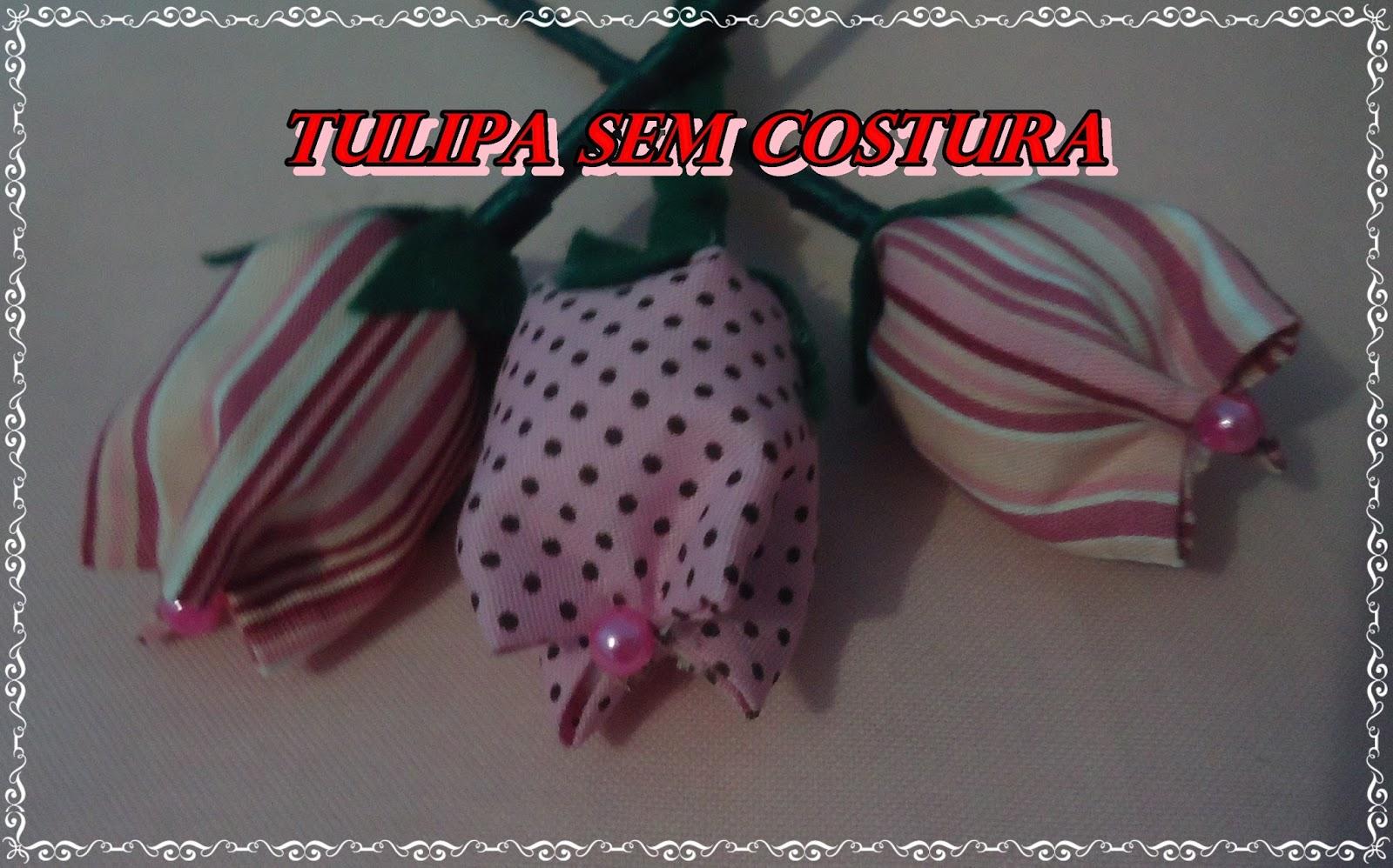 f777f0c7a tulipa sem costura. Ai está a nossa tulipa