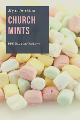 my indie polish church mints polish pickup may 2020 exclusive