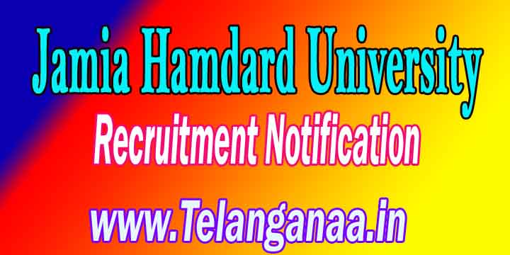 Jamia Hamdard University Recruitment Notification 2017 jamiahamdard.edu