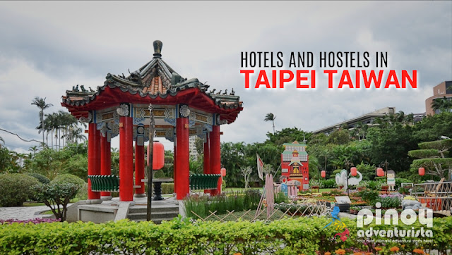 LIST OF CHEAP AFFORDABLE BUDGET-FRIENDLY HOTELS AND HOSTELS IN TAIPEI TAIWAN