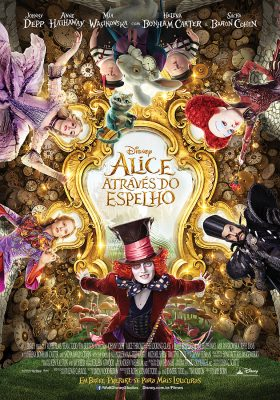 Filme Poster Alice Através do Espelho
