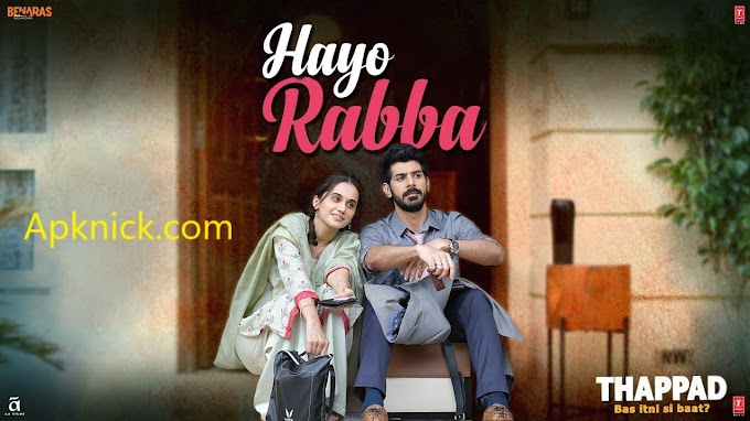 Hayo Rabba Lyrics - Thappad