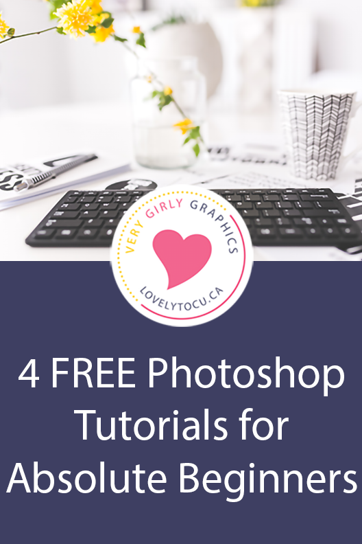 4 Free Photoshop Tutorials for Absolute Beginners