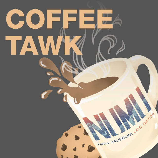 Coffee Tawk at NUMU Los Gatos with Betty Franks Krause