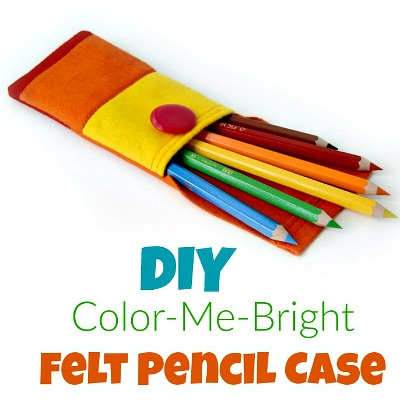 DIY Color-Me-Bright Felt Pencil Case