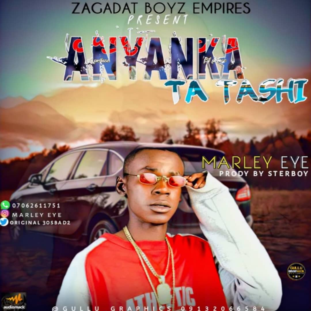 [Music] Marley Eye - Anyanka Ta tashi (prod. Sterboy) #Arewapublisize