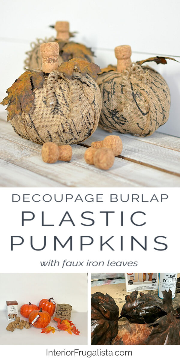 How to turn plastic dollar store pumpkins into unique French script burlap decoupage pumpkins with faux rusted iron leaves and fun wine cork stems. #pumpkincraft #fauxpumpkins #burlappumpkins #dollarstorecraft
