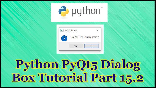 Python GUI Dialog Box Tutorial Part 15.2