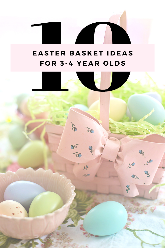 10 Easter Basket Ideas For 3 to 4 Year Olds