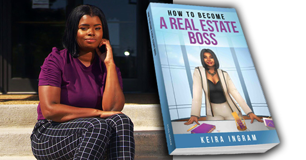 Keira Ingram, author of 'How to Become a Real Estate Boss'