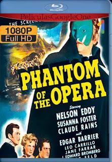 El Fantasma De La Opera[1946] [1080p BRrip] [Latino- Ingles] [GoogleDrive] LaChapelHD