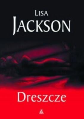 Lisa Jackson - Dreszcze