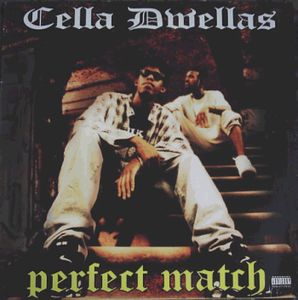 Cella Dwellas: Perfect Match (1996) [VLS] [320kbps]
