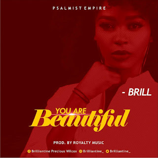 Download Music: Brill – You Are Beautiful