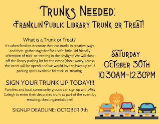 Trunks are needed for the Franklin Public Library Trunk or Treat - October 30