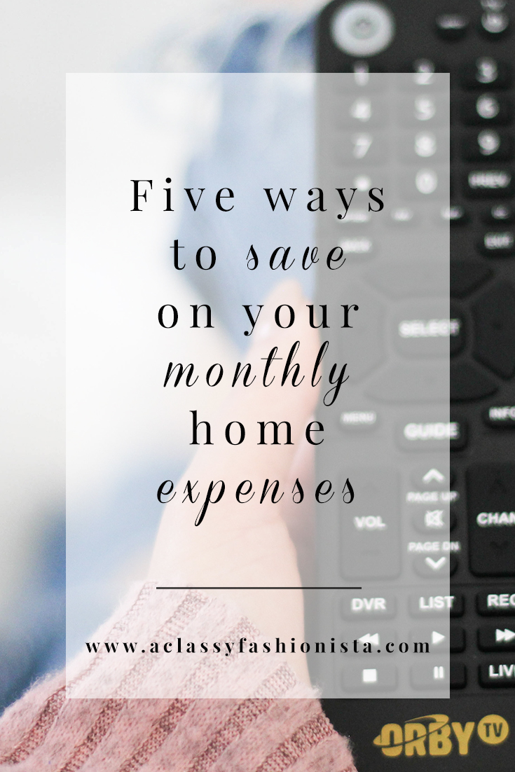FIVE WAYS TO SAVE ON YOUR MONTHLY HOME EXPENSES | A Classy