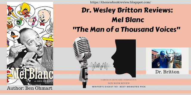 """Dr. Wesley Britton Reviews  Mel Blanc, """"The Man of a Thousand Voices"""""""