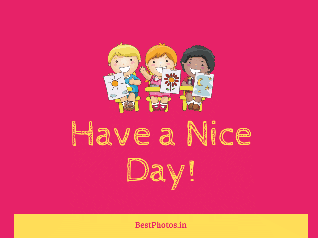 images of have a nice day