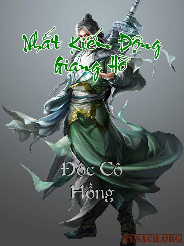 Nhất Kiếm Động Giang Hồ