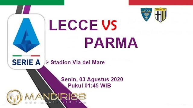 Prediksi Lecce Vs Parma, Senin 03 Agustus 2020 Pukul 01.45 WIB