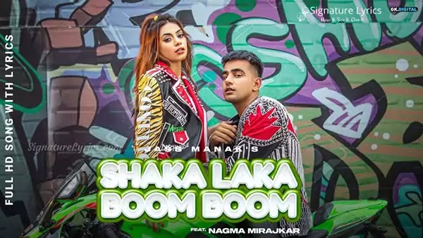 Shaka Laka Boom Boom Lyrics - Jass Manak & Simar Kaur | Ft Nagma Mirajkar | Album BAD MUNDA