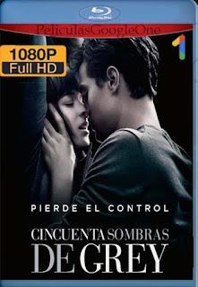 Cincuenta sombras de Grey [2015] [1080p BRrip] [Latino-Inglés] [GoogleDrive] chapelHD
